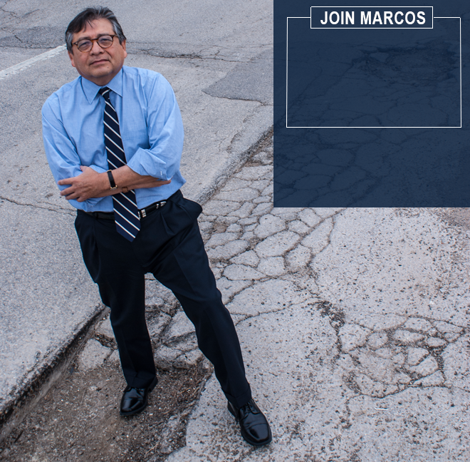 """A brighter future for Dallas starts with better basics & fewer potholes."" ~ Marcos Ronquillo"